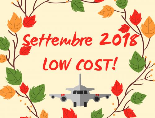 Idee per viaggi low cost a settembre 2018!